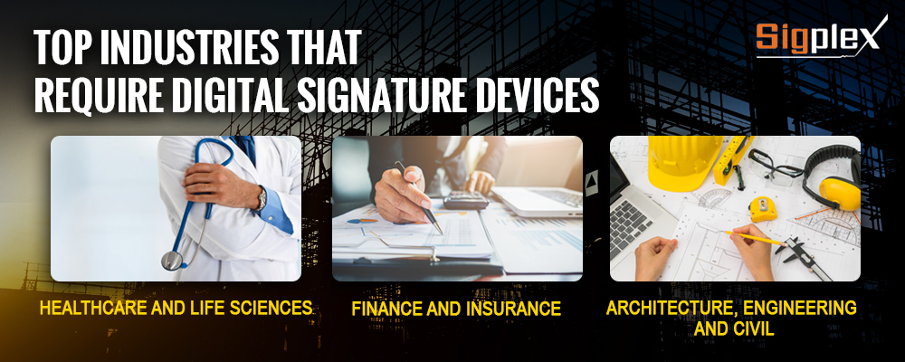 Top industries that use digital signature