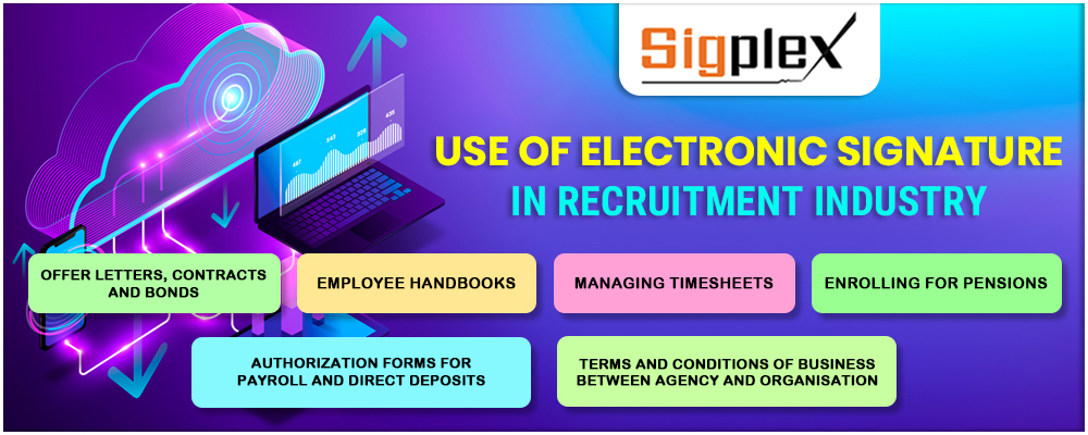 Use of Electronic Signature in Recruitment Industry