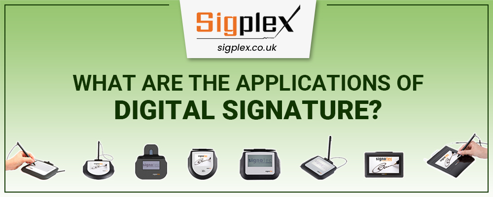 What are the Applications of Digital Signature?