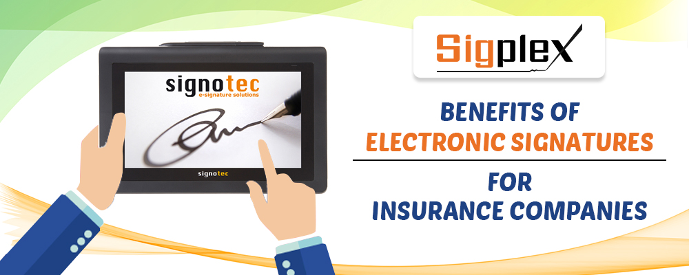Benefits Of Electronic Signatures For Insurance Companies