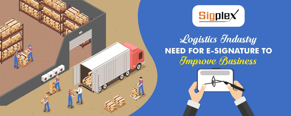 Logistics Industry need for eSignature to improve Business